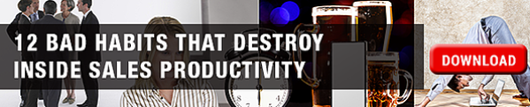 12 Bad Habits That Destroy Inside Sales Productivity